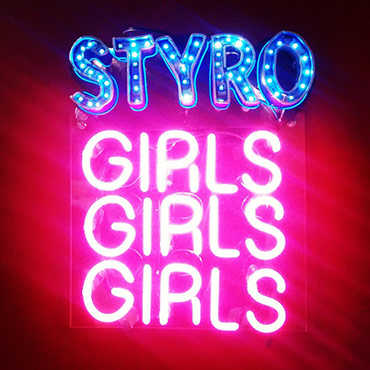 Styro girls girls girls sign